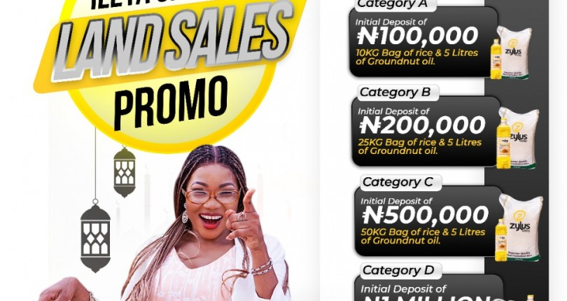 Why You Won't Miss Ileya Special Land Sales Promo