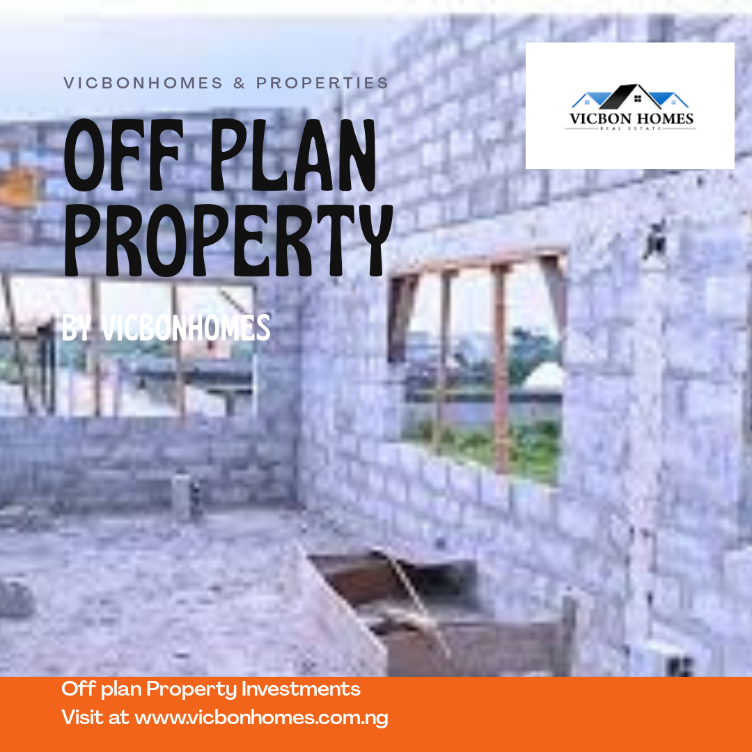 What Is Off Plan Property Investments?: 4 Effective Reasons